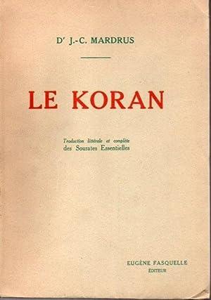 LE KORAN, QUI EST LA GUIDANCE ET: MARDRUS, J. C.