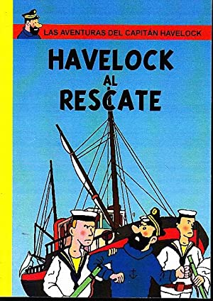 LAS AVENTURAS DEL CAPITAN HAVELOCK. HAVELOCK AL RESCATE,