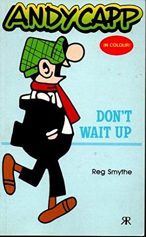 ANDY CAPP. 2. DON'T WAIT UP.