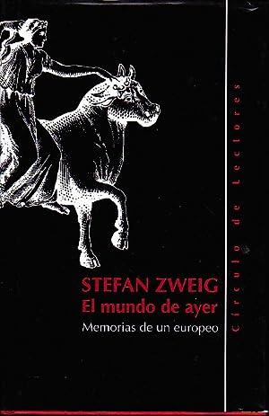 EL MUNDO DE AYER.: ZWEIG, Stefan.