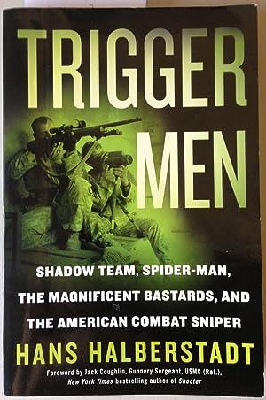 TRIGGER MEN: SHADOW TEAM, SPIDER-MAN, THE MAGNIFICENT: Halberstadt, Hans