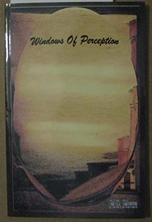 WINDOWS OF PERCEPTION [SIGNED Inscription by AUTHOR]
