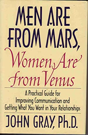 MEN ARE FROM MARS, WOMEN ARE FROM: Gray, John