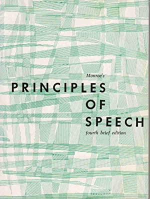 Monroe's Principles of Speech, Fourth Brief Edition: Monroe, Alan H.