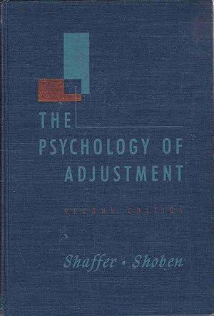 PSYCHOLOGY OF ADJUSTMENT 2ND EDIT A Dynamic: Shaffer, Laurance Frederic