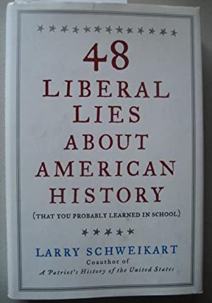 48 Liberal Lies about American History (That You Probably Learned in School)