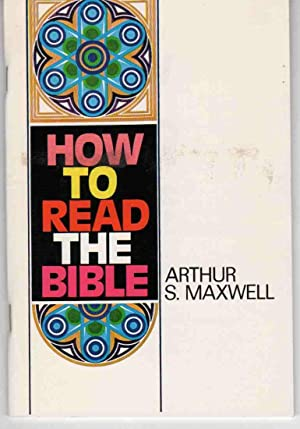 HOW TO READ THE BIBLE (BACK TO GOD SERIES)