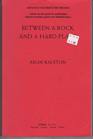 BETWEEN A ROCK AND A HARD PLACE [Advanced Uncorrected Proof]