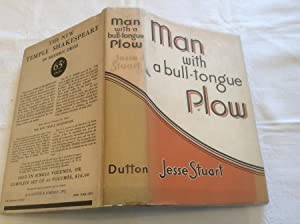 Man With a Bull-Tongue Plow: Stuart,Jesse (SIGNED COPY)