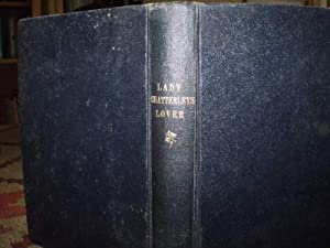 Lady Chatterley's Lover (including my skirmish with: Lawrence,D.H.