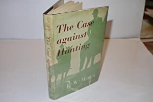 The Case Against Hunting