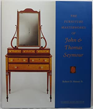 The Furniture Masterworks of John & Thomas: Mussey, Robert D.,