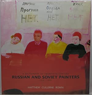 A Dictionary of Twentieth Century Russian and: Bown, Matthew Cullerne