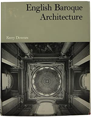 English baroque architecture by kerry downes abebooks for English baroque architecture