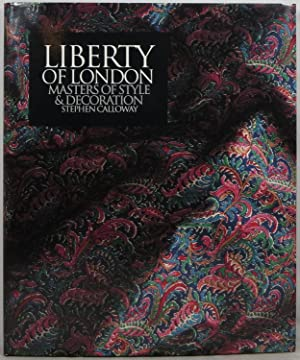 Liberty of London: Masters of Style &: Calloway, Stephen