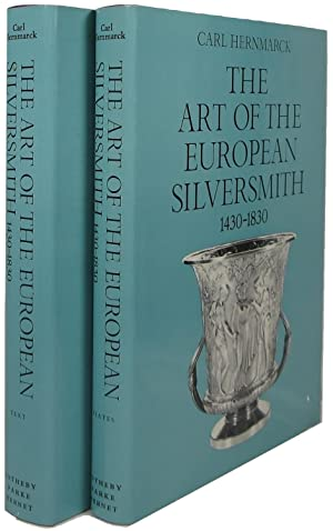 The Art of the European Silversmith 1430-1830: 2 volumes (Text and Plates)