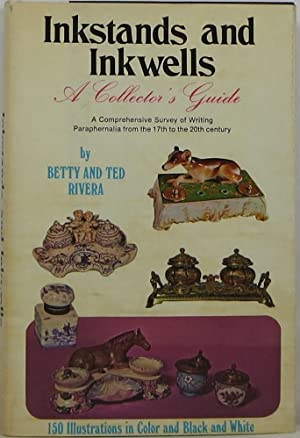 Inkstands and Inkwells: A Collector's Guide