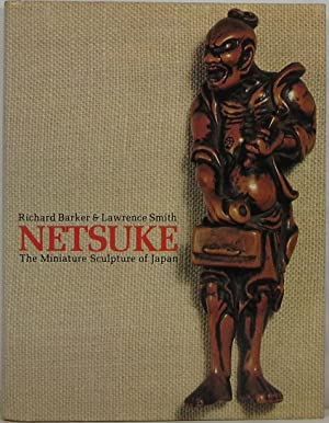 Netsuke: The Miniature Sculpture of Japan