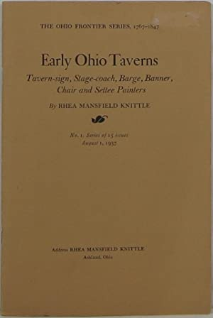 Early Ohio Taverns: Tavern-sign, Stage-coach, Barge, Banner,: Knittle, Rhea Mansfield