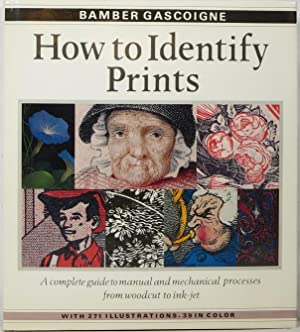 How to Identify Prints: A Complete Guide: Gascoigne, Bamber