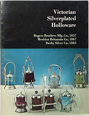 Victorian Silverplated Holloware (American Historical Catalog Collection)