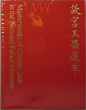Masterworks of Chinese Jade in the National: Fu-tsung, Chiang (preface)