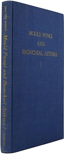 Mould Fungi and Bronchial Asthma: A Mycological and Clinical Study, Volume I