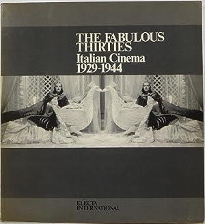 The Fabulous Thirties: Italian Cinema 1929-1944: Apra, Adriano and