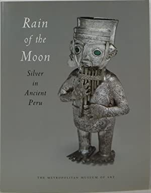 Rain of the Moon: Silver in Ancient Peru