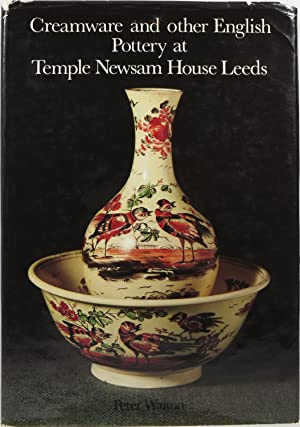 Creamware and Other English Pottery at Temple: Walton, Peter