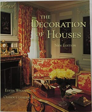 The Decoration of Houses: Wharton, Edith and
