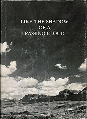 Like the Shadow of a Passing Cloud