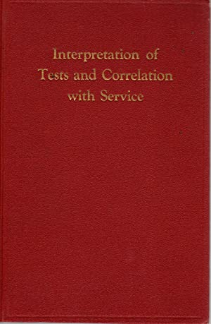Interpretation of Tests and Correlation With Service