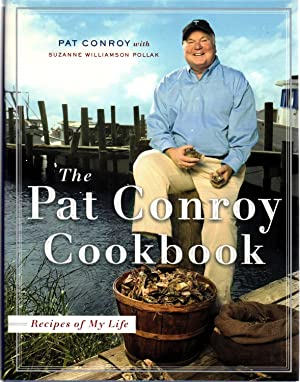 The Pat Conroy Cookbook: Recipes of My Life