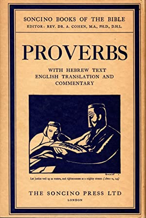 Proverbs: With Hebrew Text, English Translation, and Commentary