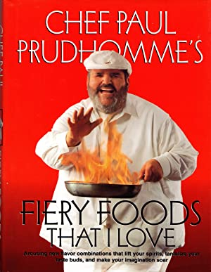 Paul Prudhomme's Fiery Food That I Love