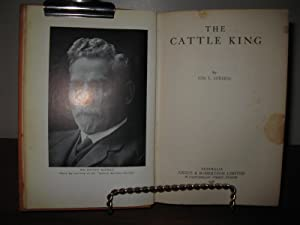 THE CATTLE KING: Ion Idriess