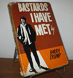 BASTARDS I HAVE MET: Barry Crump
