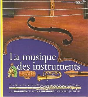La musique des instruments: Harcourt Claire D'