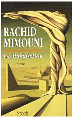 La Malediction: Mimouni Rachid