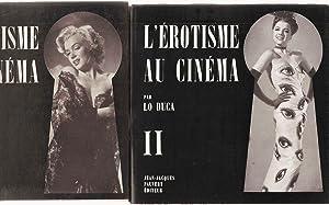 L'erotisme au cinéma.I et II: Lo Duca