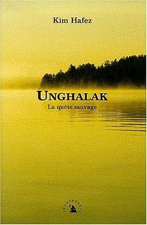 Unghalak. La quête sauvage: Kim Hafez