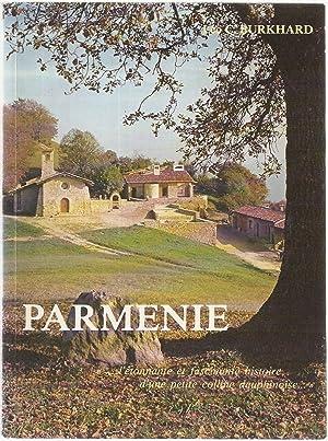 Parménie.L'etonnante et fascinante histoire d'une petite colline: Léo C. Burkhard