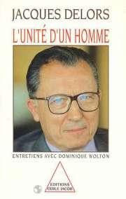 L'unité d'un homme: Jacques Delors, Dominique