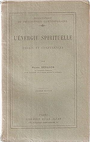 L'energie Spirituelle.essais et conférences: Henri Bergson