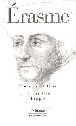 Eloge de la folie / L'Utopie : Erasme, More Thomas,