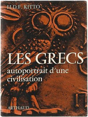 Les grecs autoportrait d'une civilisation: H.D.F Kitto