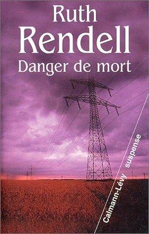 Danger de mort: Rendell Ruth, Hel-Guedj