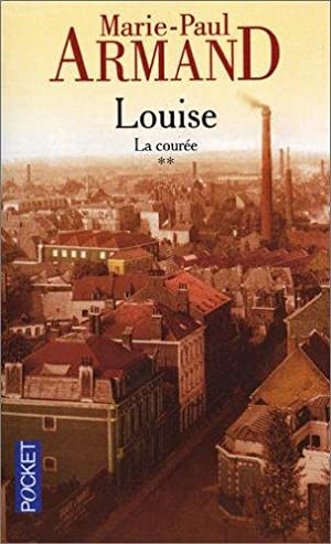 La courée, tome 2 : Louise: Armand, Marie-Paul
