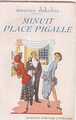 Minuit Place Pigalle: Maurice Dekobra